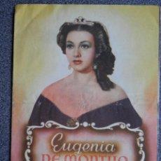 Folhetos de mão de filmes antigos de cinema: PROGRAMA CINE TRIPLE: EUGENIA DE MONTIJO - AMPARO RIVELLES - JESÚS TORDESILLAS. Lote 160139980