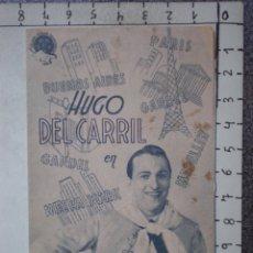 Foglietti di film di film antichi di cinema: PROGRAMA DE CINE DOBLE: LA VIDA DE CARLOS GARDEL - CINE DORADO ZARAGOZA. Lote 160140349