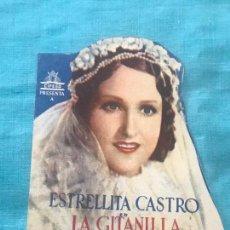 Cine: LA GITANILLA PROGRAMA MANO DOBLE ESTRELLITA CASTRO JUAN DE ORDUÑA ANTONIO VIGO SIN PUBLICIDAD. Lote 160181122