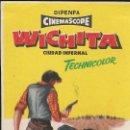 Cine: ROGRAMA DE CINE - WICHITA - JOEL MCCREA, VERA MILES - 1955 - SIN PUBLICIDAD.. Lote 160229534