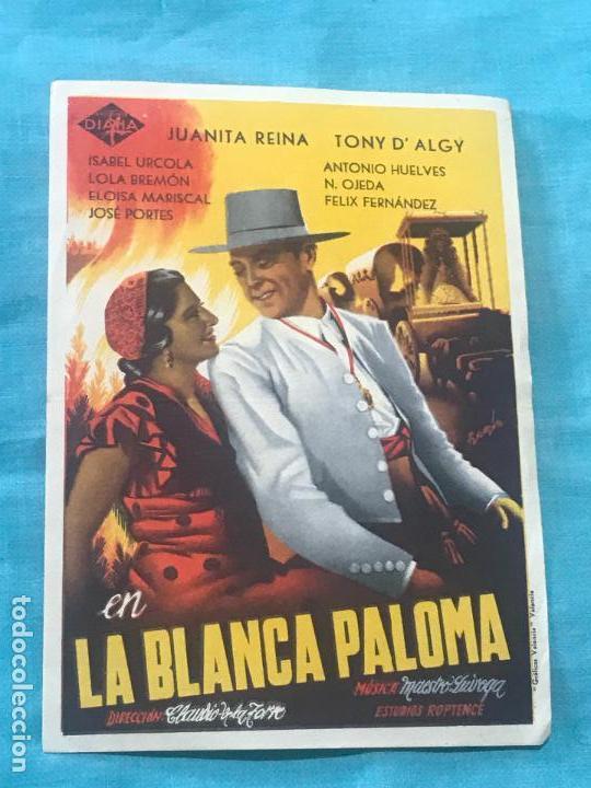 FOLLETO DE MANO. FOLLETO DEL FILM LA BLANCA PALOMA SIN PUBLICIDAD (Cine - Folletos de Mano - Clásico Español)
