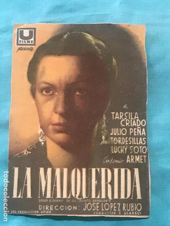 LA MALQUERIDA-TÁRSILA CRIADO-LÓPEZ RUBIO-JACINTO BENAVENTE-TAMAÑO GRANDE CON PUBLI (Cine - Folletos de Mano - Clásico Español)