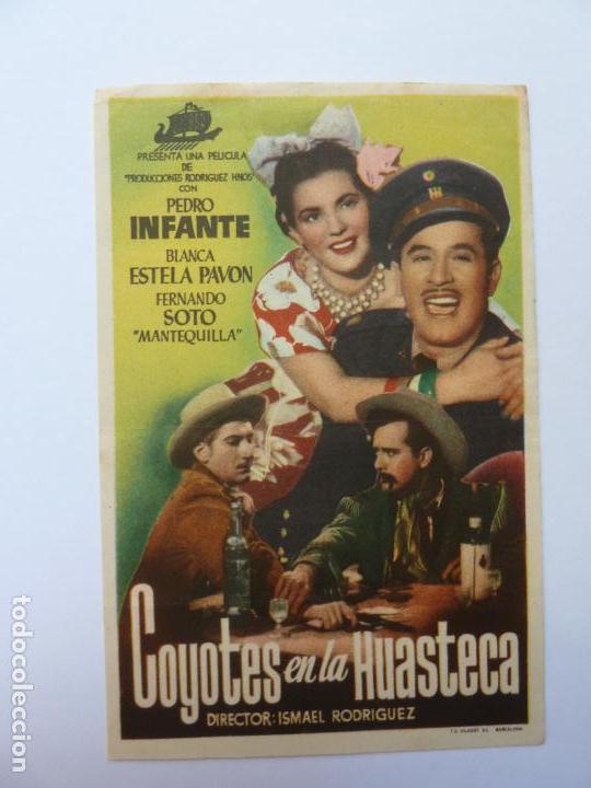 PROGRAMA. COYOTES EN LA HUASTECA. PEDRO INFANTE. S/P (Cine - Folletos de Mano - Musicales)