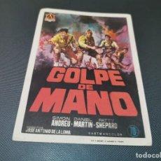 Cine: PROGRAMA DE MANO ORIG - GOLPE DE MANO - SIN CINE . Lote 160545910