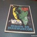 Cine: PROGRAMA DE MANO ORIG - MISION EN MARRUECOS - SIN CINE . Lote 160545958