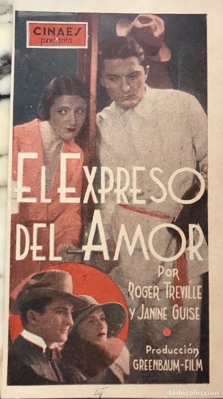 EL EXPRESO DEL AMOR. PROGRAMA CINE DIPTICO. ROGER TREVILLE. JANINE GUISE (Cine - Folletos de Mano - Comedia)