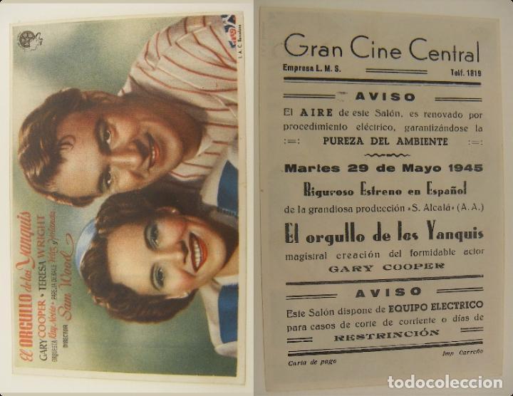 PROGRAMA DE CINE EL ORGULLO DE LOS YANQUIS PUBLICIDAD GRAN CINE CENTRAL 1945 ORIGINAL (Cine - Folletos de Mano - Deportes)