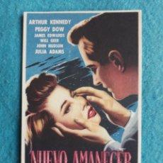 Cine: NUEVO AMANECER. ARTHUR KENNEDY, PEGGY DOW, JAMES EDWARDS... AÑO 1952. . Lote 160661494