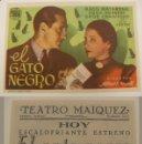 Cine: PROGRAMA DE CINE EL GATO NEGRO PUBLICIDAD TEATRO MAIQUEZ ORIGINAL. Lote 160707026