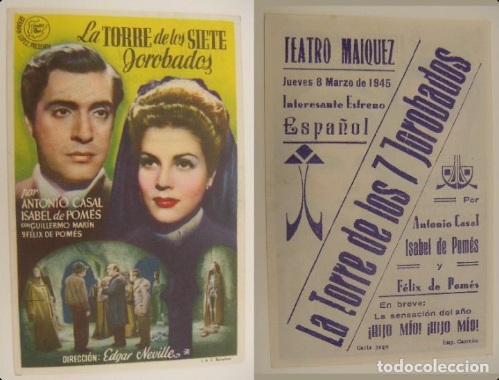PROGRAMA DE CINE LA TORRE DE LOS SIETE JOROBADOS PUBLICIDAD TEATRO MAIQUEZ 1945ORIGINAL (Cine - Folletos de Mano - Clásico Español)