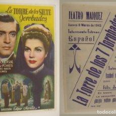 Cine: PROGRAMA DE CINE LA TORRE DE LOS SIETE JOROBADOS PUBLICIDAD TEATRO MAIQUEZ 1945ORIGINAL. Lote 160841006