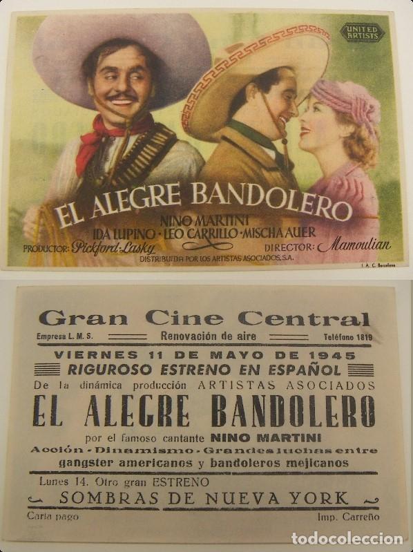 PROGRAMA DE CINE EL ALEGRE BANDOLERO PUBLICIDAD GRAN CINE CENTRAL 1945 ORIGINAL (Cine - Folletos de Mano - Comedia)