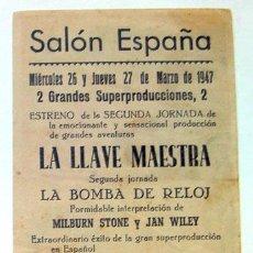 Cine: PROGRAMA CINE SALÓN ESPAÑA POSTERIORMENTE CAPITOL ALICANTE PELÍCULA LA LLAVE MAESTRA 1947. Lote 161162518