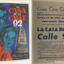 Cine: PROGRAMA DE CINE LA CASA DE LA CALLE 92 PUBLICIDAD GRAN CINE CENTRAL 1947 ORIGINAL . Lote 161213442