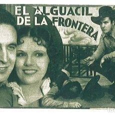 Cine: PROGRAMA DE CINE EL ALGUACIL DE LA FRONTERA. FOX. G. O´BRIEN,. TEATRO COLON.. Lote 161272130