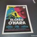 Cine: PROGRAMA DE MANO ORIG - EL CASO O'HARA - SIN CINE . Lote 161310090