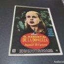 Cine: PROGRAMA DE MANO ORIG - EL MANANTIAL DE LA DONCELLA - SIN CINE . Lote 161310270