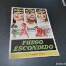 Cine: PROGRAMA DE MANO ORIG - FUEGO ESCONDIDO - SIN CINE . Lote 161310370