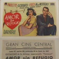 Cine: PROGRAMA DE CINE AMOR SIN REFUGIO PUBLICIDAD GRAN CINE CENTRAL 1947 ORIGINAL. Lote 161376018