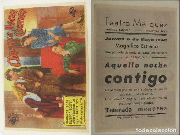 PROGRAMA DE CINE AQUELLA NOCHE CONTIGO PUBLICIDAD TEATRO MAIQUEZ 1948 ORIGINAL (Cine - Folletos de Mano - Comedia)