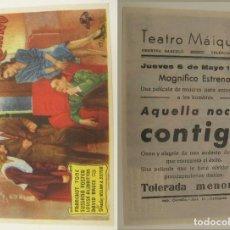 Cine: PROGRAMA DE CINE AQUELLA NOCHE CONTIGO PUBLICIDAD TEATRO MAIQUEZ 1948 ORIGINAL. Lote 161380954