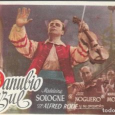 Folhetos de mão de filmes antigos de cinema: PROGRAMA DE CINE - DANUBIO AZUL - MADELEINE SOLOGNE, JOSÉ NOGUERO - 1947 - SIN PUBLICIDAD.. Lote 161438526