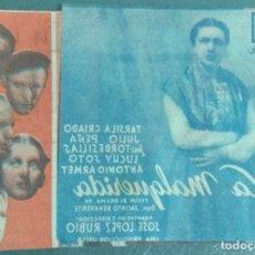 Cine: LA MALQUERIDA - 1941 - PROGRAMA DOBLE DE MANO CON PUBLICIDAD. Lote 140430254