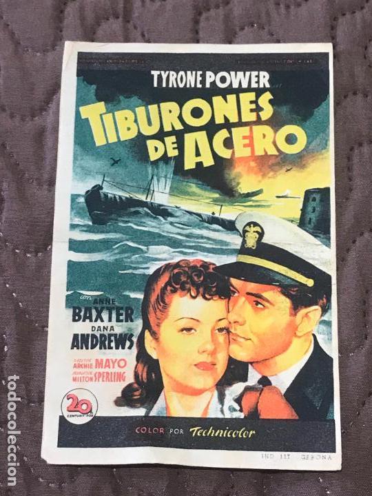 TIBURONES DE ACERO - FOLLETO DE MANO ORIGINAL SOLIGO - FOX 2ª GUERRA MUNDIAL CON PUBLI (Cine - Folletos de Mano - Bélicas)