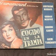 Cine: COGIDO EN LA TRAMPA, DOBLE 1940, GERTRUDE MICHAEL GEORGE MURPHY, SIN PUBLICIDAD . Lote 163122594