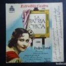 Cine: LA PATRIA CHICA 1946 ESTRELLITA CASTRO Y PEDRO TEROL DIRECTOR FERNANDO DELGADO CIFESA EN BUEN ESTADO. Lote 163358690
