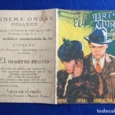 Cine: PROGRAMA DE CINE ORIGINAL. DOBLE EL MUERTO MURIÓ. 'EL CHATO' ORTÍN. PUBLICIDAD CINEMA ONDAS MOLLEDO.. Lote 163436970