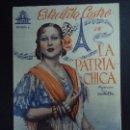 Cine: LA PATRIA CHICA AÑOS 40 ESTRELLITA CASTRO PUBLICIDAD CINE OLIMPIA PIE GRÁFICAS VALENCIA DOBLE BIEN . Lote 163474278