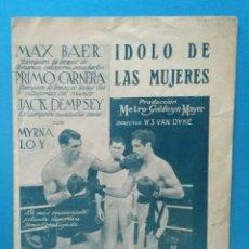 Cine: IDOLO DE LAS MUJERES PROGRAMA DOBLE MGM MYRNA LOY MAX BAER PRIMO CARNERA JACK DEMPSEY. Lote 163703942