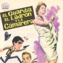 Cine: (EL GUARDIA EL LADRÓN Y LA CAMARERA) PROGRAMA DE MANO ORIGINAL CON PUBLICIDAD POR DETRÁS. Lote 163888982