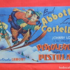 Cine: PISTOLEROS SIN PISTOLAS, IMPECABLE SENCILLO GRANDE, ABBOTT COSTELLO, C/PUBLI CINE VENUS 1945. Lote 164202434