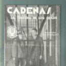 Cine: CADENAS. LA TRAGEDIA DE LOS SEXOS. 1934. PROGRAMA DE MANO. Lote 164622322