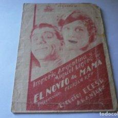 Cine: PROGRAMA DOBLE - EL NOVIO DE MAMÁ - IMPERIO ARGENTINA, MIGUEL LIGERO - CIFESA MONUMENTAL CINEMA 1936. Lote 164686834