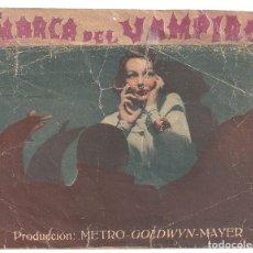 Cine: PTEB 060 LA MARCA DEL VAMPIRO PROGRAMA DOBLE MGM BELA LUGOSI TOD BROWNING LIONEL BARRYMORE E. ALLAN. Lote 164739886