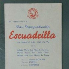 Cine: ESCUADRILLA - 1943 - PROGRAMA DE CINE DOBLE DE MANO. Lote 164842894