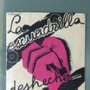 Cine: LA ESCUADRILLA DESHECHA - 1933 - PRGRAMA DE MANO DOBLE. Lote 164845654