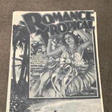 Cine: ROMANCE TROPICAL - DOBLE - JORGE RODRIGUEZ, RAQUEL Y ERNESTINA CAMINO SIN PUBLI. Lote 164894782