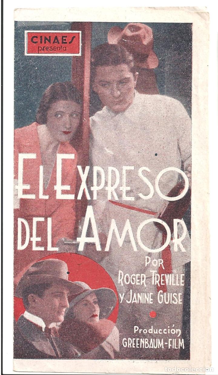 PTCC 039 EL EXPRESO DEL AMOR PROGRAMA DOBLE CINAES ROGER TREVILLE JANINE GUISE (Cine - Folletos de Mano - Comedia)