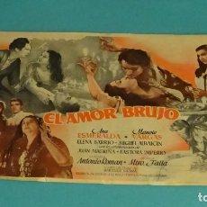 Cine: EL AMOR BRUJO. ANA ESMERALDA, MANOLO VARGAS, PASTORA IMPERIO. PUBLICIDAD CINE AVENIDA. Lote 165241590