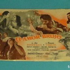Cine: EL AMOR BRUJO. ANA ESMERALDA, MANOLO VARGAS, PASTORA IMPERIO. SIN PUBLICIDAD. Lote 165241662