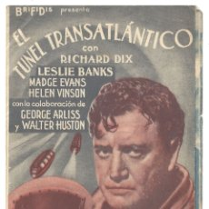 Cine: PTCC 039 EL TUNEL TRANSATLANTICO PROGRAMA DOBLE EDICI RICHARD DIX LESLIE BANKS MADGE EVANS. Lote 165244342