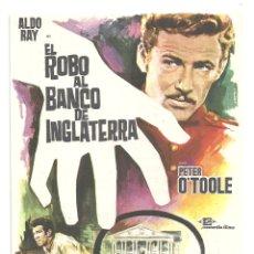 Cine: PTCC 042 EL ROBO AL BANCO DE INGLATERRA PROGRAMA SENCILLO CONCORDIA ALDO RAY PETER O'TOOLE. Lote 165514274