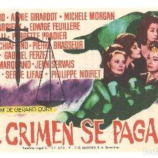 Cine: PTCC 042 EL CRIMEN SE PAGA PROGRAMA SENCILLO RADIO MICHELE MORGAN ANNIE GIRARDOT. Lote 165514730
