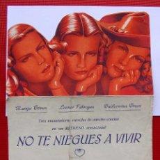 Cine: NO TE NIEGUES A VIVIR. TROQUELADO. CON PUBLICIDAD. BURGOS. CINE CALATRAVAS.. Lote 165621266