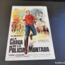 Cine: PROGRAMA DE MANO ORIG - LA CARGA DE LA POLICIA MONTADA - CINE DE BARBASTRO . Lote 165822366