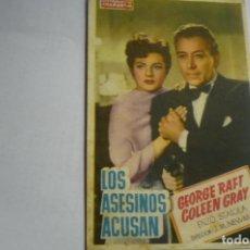 Cine: PROGRAMA LOS ASESINOS ACUSAN - GEORGE RAFT - PUBLICIDAD. Lote 166014206